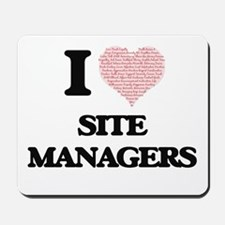 I love Site Managers (Heart made from wo Mousepad
