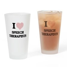 I love Speech Therapists (Heart mad Drinking Glass