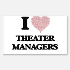 I love Theater Managers (Heart made from w Decal
