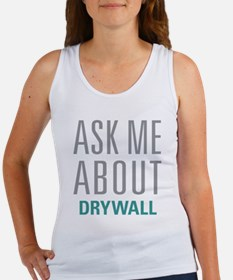 Ask Me About Drywall Tank Top