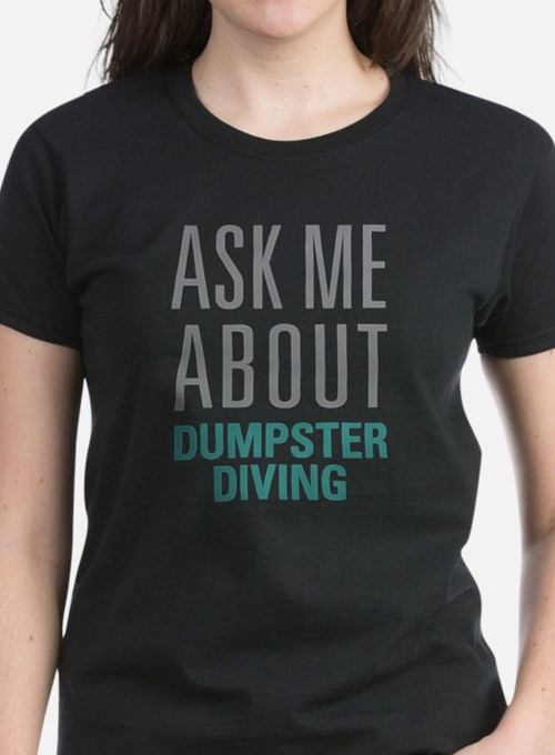 Dumpster Diving T-Shirt