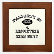 Property of a Biometric Engineer Framed Tile