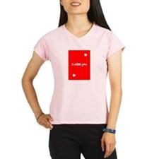 I Miss You Heart Valentine Performance Dry T-Shirt