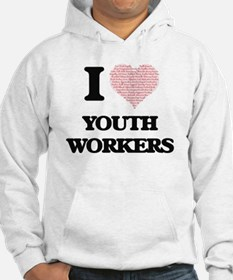 I love Youth Workers (Heart made Hoodie