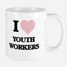 I love Youth Workers (Heart made from words) Mugs