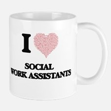 I love Social Work Assistants (Heart made fro Mugs