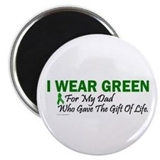 "Green For Dad Organ Donor Donation 2.25"" Magnet (1"
