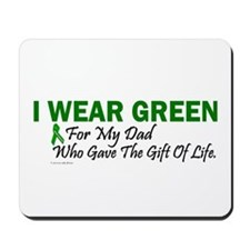 Green For Dad Organ Donor Donation Mousepad