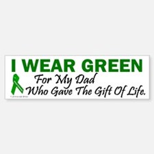 Green For Dad Organ Donor Donation Bumper Bumper Sticker