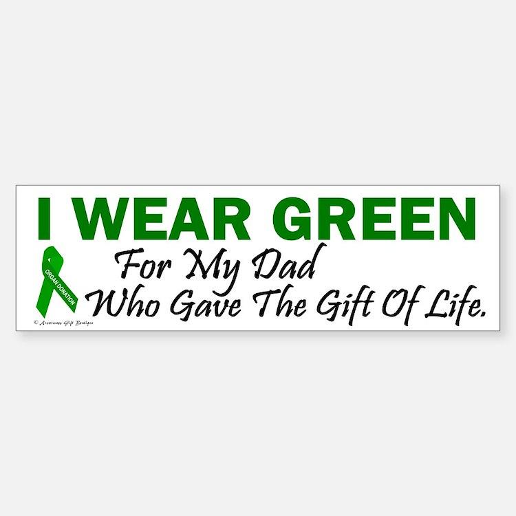 Green For Dad Organ Donor Donation Bumper Bumper Sticker
