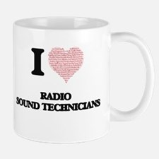 I love Radio Sound Technicians (Heart made fr Mugs