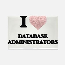 I love Database Administrators (Heart made Magnets