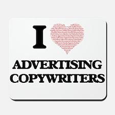 I love Advertising Copywriters (Heart ma Mousepad