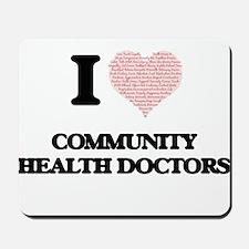I love Community Health Doctors (Heart m Mousepad