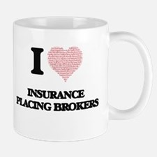 I love Insurance Placing Brokers (Heart made Mugs