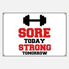 Sore Today Strong Tomorrow Banner