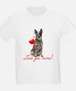 Love You More! Cattle Dog T-Shirt