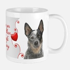 Love You More! Cattle Dog Mugs