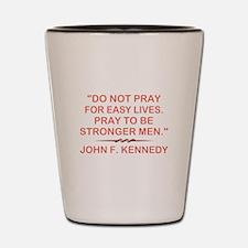 JFK QUOTE Shot Glass