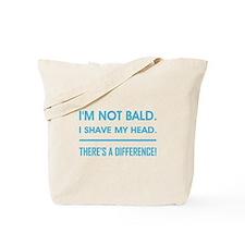I'M NOT BALD. Tote Bag