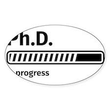 Ph.D. in progress Decal