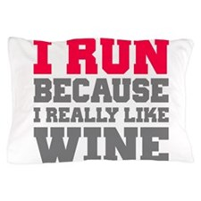 Funny I run because Pillow Case
