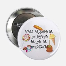 What Happens at Grandma's... Button