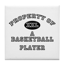 Property of a Basketball Player Tile Coaster