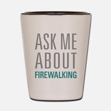 Firewalking Shot Glass