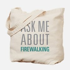 Firewalking Tote Bag