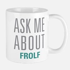 Ask Me About Frolf Mugs