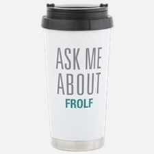 Ask Me About Frolf Travel Mug