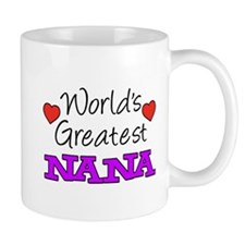 World's Greatest Nana Drinkware Mugs