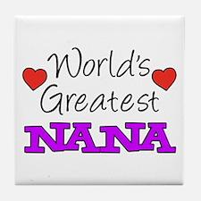 World's Greatest Nana Drinkware Tile Coaster