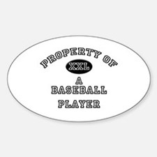 Property of a Baseball Player Oval Decal
