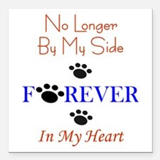 "Forever In My Heart Square Car Magnet 3"" X 3&"