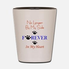 Forever In My Heart Shot Glass