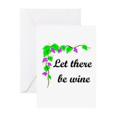 Let there be Wine Greeting Card