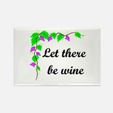 Let there be Wine Rectangle Magnet