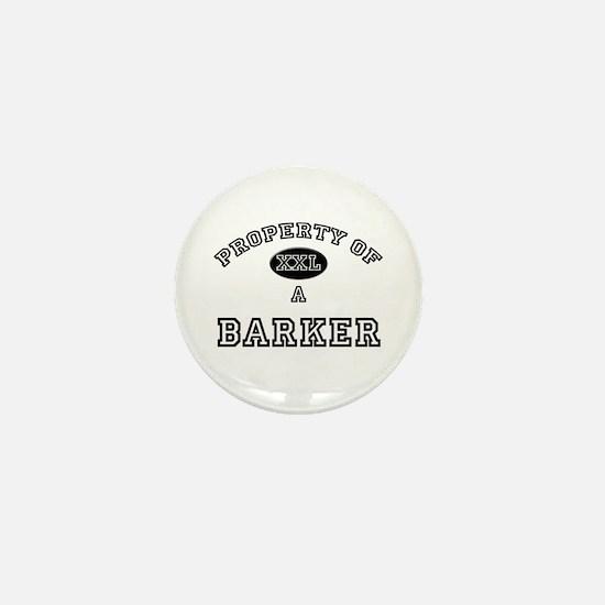 Property of a Barker Mini Button