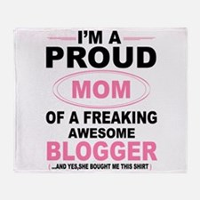 i'm a proud mom of a freaking awesome blogger Thro