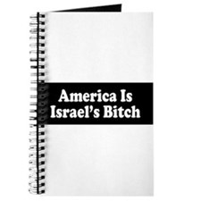 America Is Israel's Bitch Journal