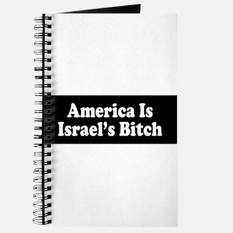 America Is Israel's Bitch Journal