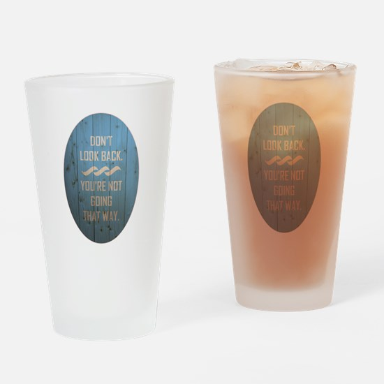 DON'T LOOK BACK. Drinking Glass