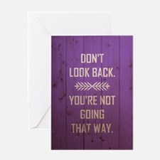 DON'T LOOK BACK Greeting Cards