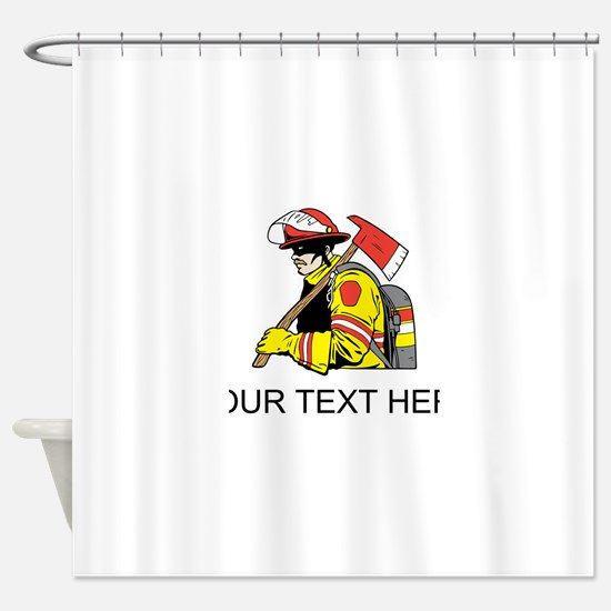 Firefighter (Custom) Shower Curtain
