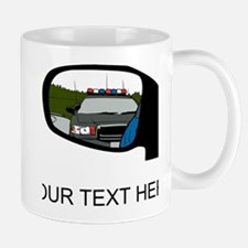 Cop In Rearview Mirror (Custom) Mugs