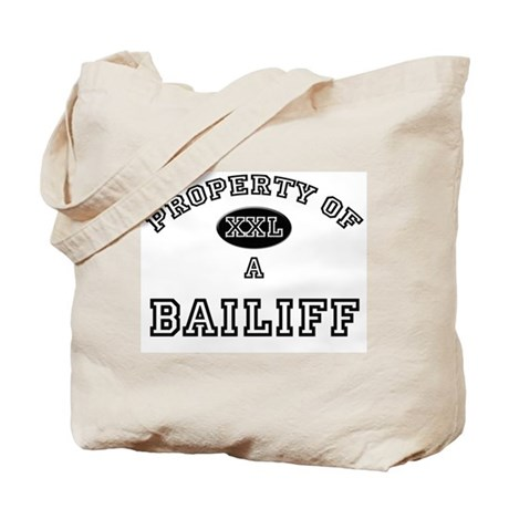 Property of a Bailiff Tote Bag