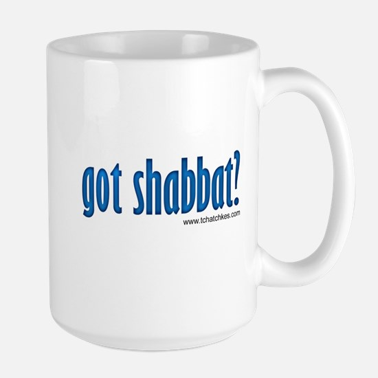 Got Shabbat? Large Mug