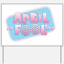 April Fool Yard Sign